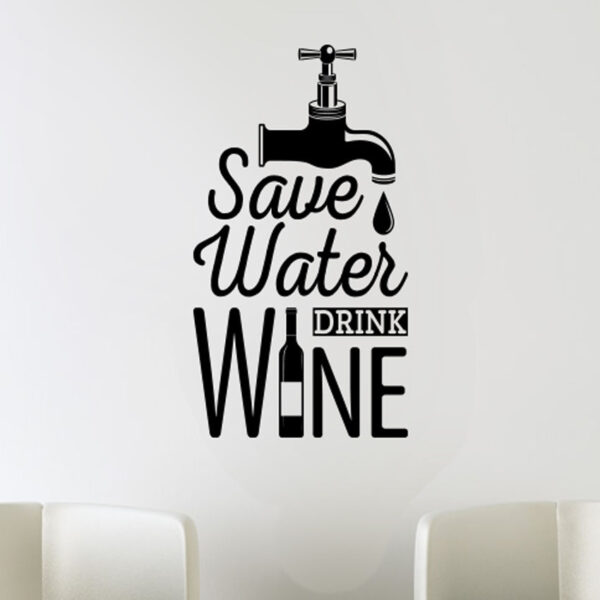 Save-Water-Kitchen-Wall-Tea-Sticker-Vinyl-Decal-Motivational-Quote-Funny-Decor-252525863620
