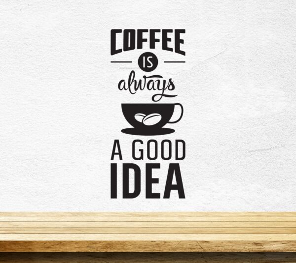 Coffee-Good-Idea-Cup-Kitchen-Wall-Sticker-Vinyl-Decal-Art-Pub-Cafe-Decor-252516760015