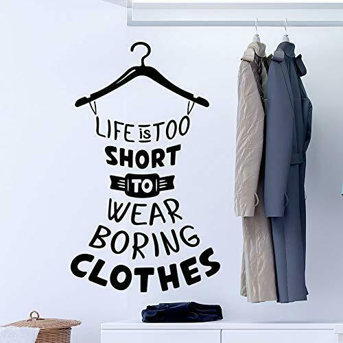 Life-is-too-short-to-wear-boring-clothes-wall-quote-decal-wardrobe-decoration-re-254286855505