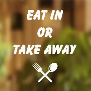 Eat-in-or-Takeaway-Shop-sticker-vinyl-lettering-Window-front-sign-art-graphics-252123639106