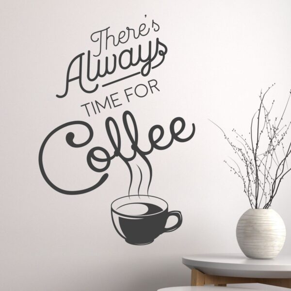 Always-Time-for-Coffee-Wall-Sticker-Vinyl-Decal-Art-Pub-Cafe-Decor-Mual-Graphic-253605619077